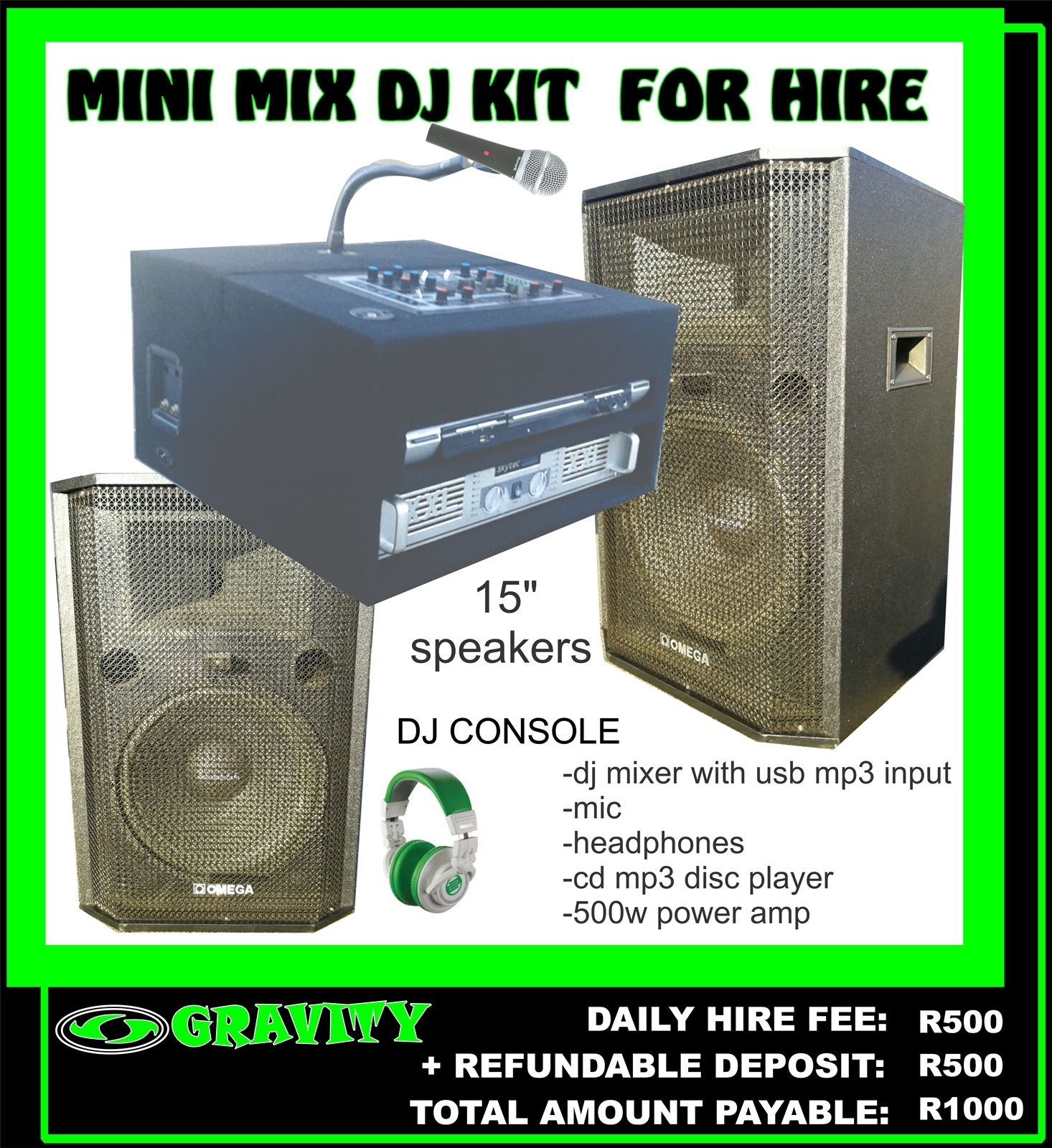 MINI MIX DJ COMBO KIT - DJ EQUIPMENT FOR HIRE IN DURBAN NOW AVAILABLE AT GRAVITY DJ STORE 0315072463  -DJ CONSOLE WITH USB MP3 PLAYBACK   -500W POWER AMPLIFIER  -Dj MIXER WITH USB/SD MP3 PLAYBACK  -CD MP3 DISC PLAYER  -2 x 15