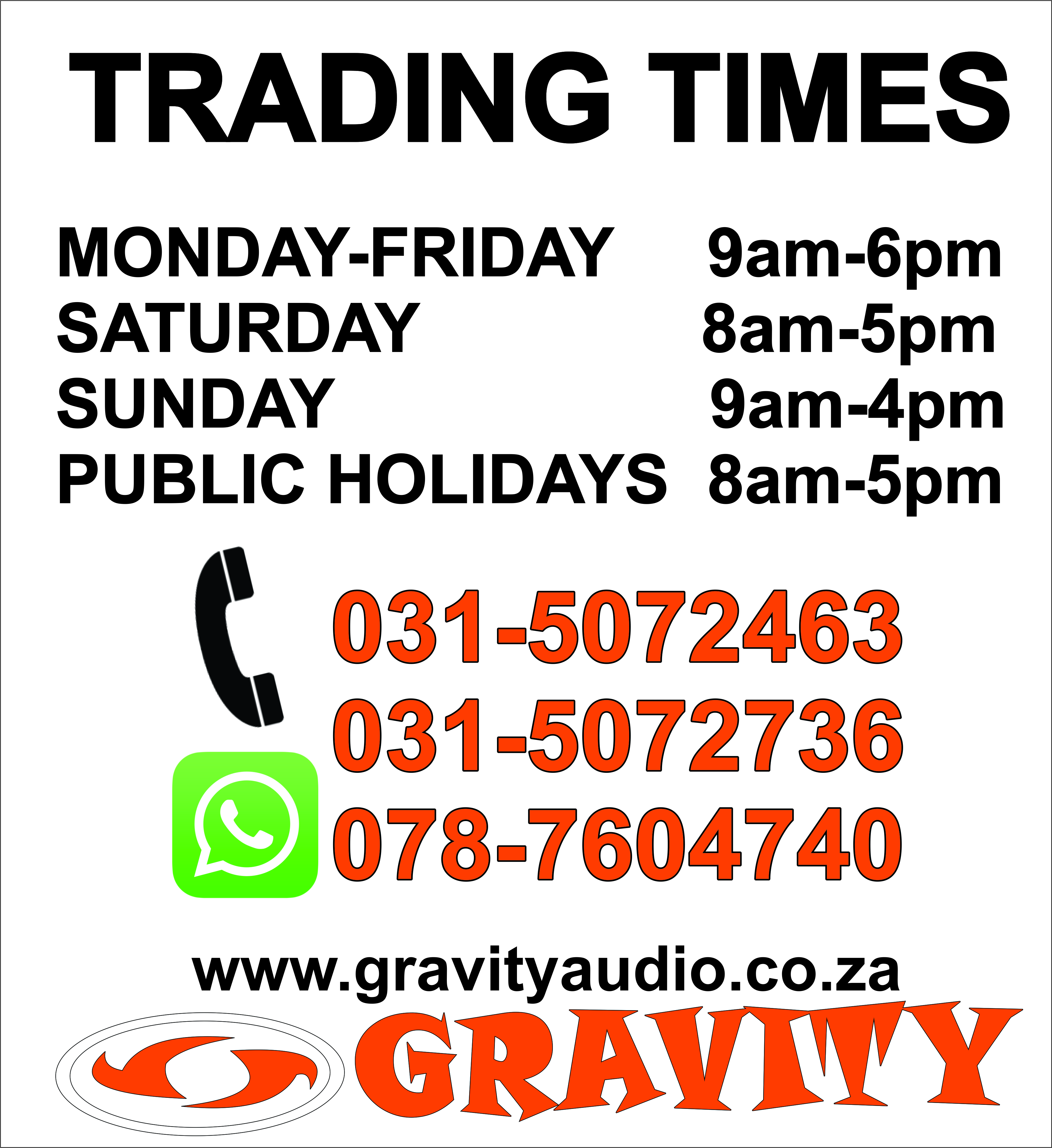 TRADING TIMES AT GRAVITY REPAIR CENTRE GRAVITY DJ STORE 0787604740